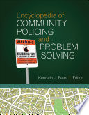 Encyclopedia of Community Policing and Problem Solving