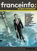 France Info : 30 ans d'actualité (1987-2017)