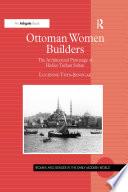 Ottoman Women Builders