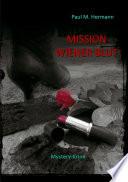 Mission Wiener Blut