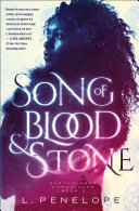 Song Of Blood & Stone : the backdrop of ancient magic....