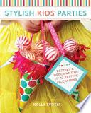 Stylish Kids  Parties