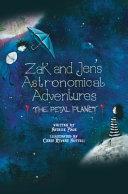 Zak and Jen s Astronomical Adventures  The Petal Planet