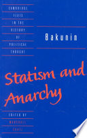 Bakunin  Statism and Anarchy