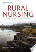 Rural Nursing Sixth Edition