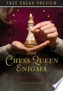The Chess Queen Enigma  Sneak Preview