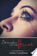 Struggles of the Heart