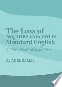 The Loss of Negative Concord in Standard English