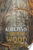 The Crows of Spooky Wood