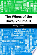 The Wings Of The Dove Volume Ii book