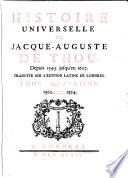Histoire Universelle De Jacque Auguste De Chow 4