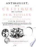 Critique du livre de mr  Baillet  intitule  jugemens des savans  Par mr  Menage