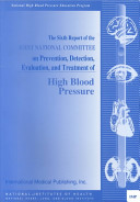 The Sixth Report Of The Joint National Committee On Prevention Detection Evaluation And Treatment Of High Blood Pressure