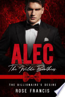 Alec  The Wilde Brothers  BWWM Interracial Romance