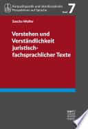 Verstehen und Verständlichkeit juristisch-fachsprachlicher Texte