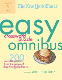 The New York Times Easy Crossword Puzzle Omnibus Volume 5