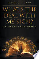 What s the Deal with My Sign  An Insight on Astrology