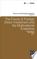 The Future of Foreign Direct Investment and the Multinational Enterprise