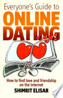 Everyone s Guide To Online Dating