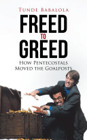 Freed to Greed Book