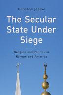 The Secular State Under Siege Book