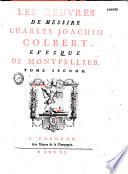 Les oeuvres de Messire Charles Joachim Colbert   vesque de Montpellier