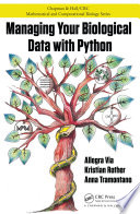 Managing Your Biological Data with Python