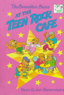 The Berenstain Bears at the Teen Rock Cafe