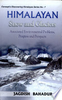Himalayan Snow and Glaciers Glaciation History Of Efforts For The Study Of