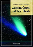 Asteroids  Comets  and Dwarf Planets