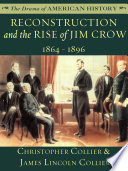 Reconstruction and the Rise of Jim Crow  1864   1896
