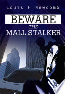 Beware the Mall Stalker