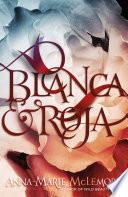 Blanca   Roja Book PDF