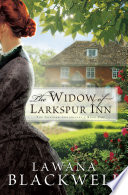The Widow Of Larkspur Inn The Gresham Chronicles Book 1
