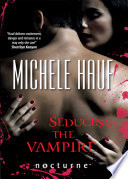 Seducing the Vampire  Mills   Boon Nocturne