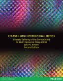 Remote Sensing of the Environment: Pearson New International Edition