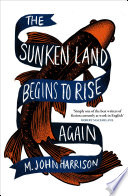 The Sunken Land Begins to Rise Again Book PDF