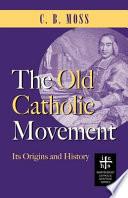 The Old Catholic Movement