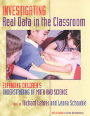 Investigating Real Data in the Classroom