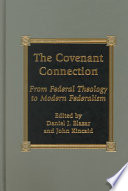 The Covenant Connection Important New Exploration Of The