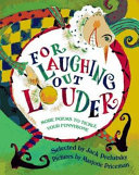 For laughing out louder more poems to tickle your funnybone