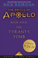 The Tyrant S Tomb Trials Of Apollo The Book Four