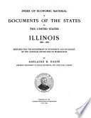 Index of Economic Material in Documents of the States of the United States  Illinois  1809 1904