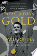 Ebook Greater Than Gold Epub David Boudia Apps Read Mobile