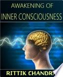 Awakening of Inner Consciousness
