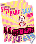 Are You a Fake or Real Justin Bieber Fan? Bundle Version - Red and Yellow and Blue - The 100% Unofficial Quiz and Facts Trivia Travel Set Game