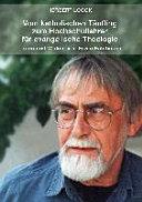 Vom katholischen Täufling zum Hochschullehrer für evangelische Theologie