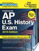 Cracking the AP U S  History Exam  2015 Edition