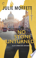 No Stone Unturned A Lexi Carmichael Mystery Book Eleven