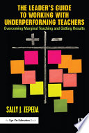 The Leader   s Guide to Working with Underperforming Teachers